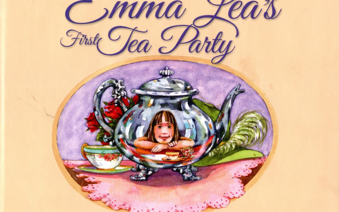 Emma Lea's First Tea Party