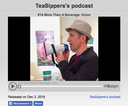 Tea Sipper Podcast 14: Kulov