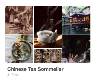 Pinterest Board: Chinese Tea Sommelier